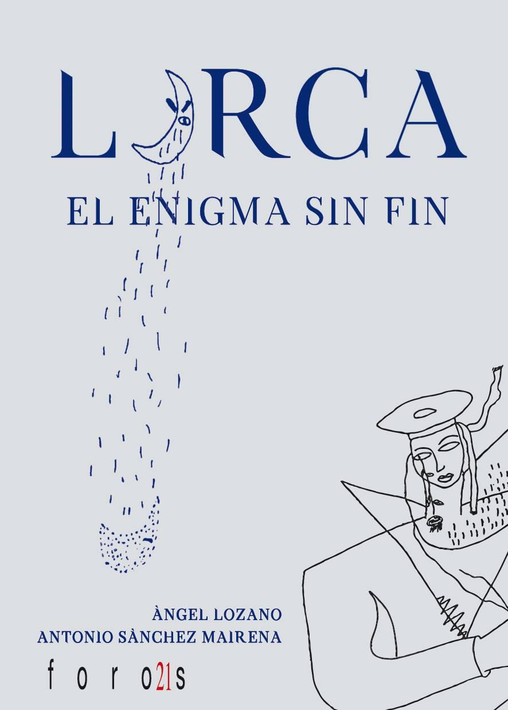 Lorca, el enigma sin fin